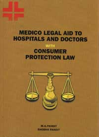 Medico legal aid to hospitals and doctors with consumer protection law